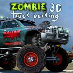 Zombie 3D Truck Parking