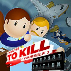 5 Minutes to Kill (Yourself) Airport Edition