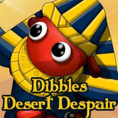 Dibbles: Desert Despair