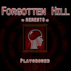 Forgotten Hill Memento Playground