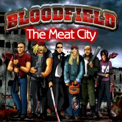 Bloodfield. The Meat City