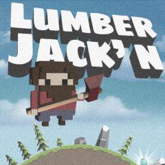 Lumber Jack' n it!