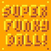 Super Funky Ball!