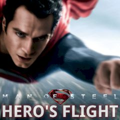 Man of Steel Hero's Flight