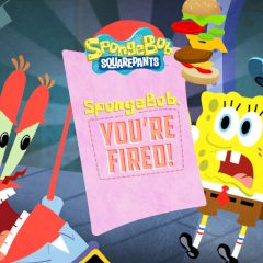 SpongeBob, You're Fired!