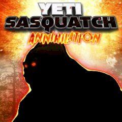 Yeti Sasquatch Annihilation