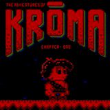 The Adventures of Kroma