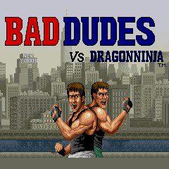 Bad Dudes vs DragonNinja