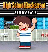 High School Backstreet. Fighter