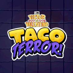 Victor and Valentino Taco Terror!
