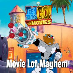Teen Titans Go! Movie Lot Mayhem